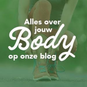 Alles over jouw body op onze blog